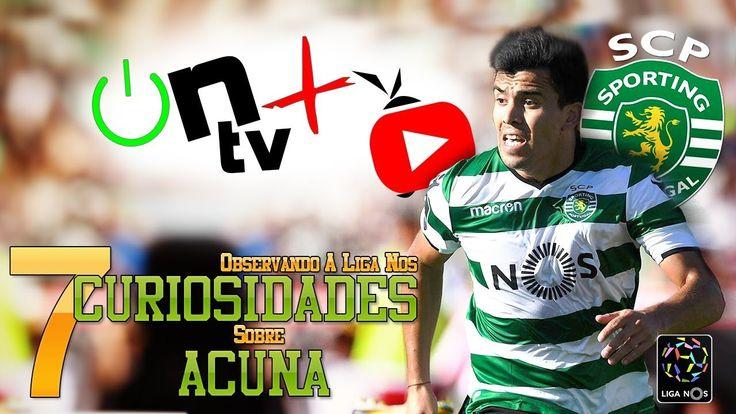 7 Curiosidades sobre Marcos Acuña | Observando a Liga Nos | ON tv Mais