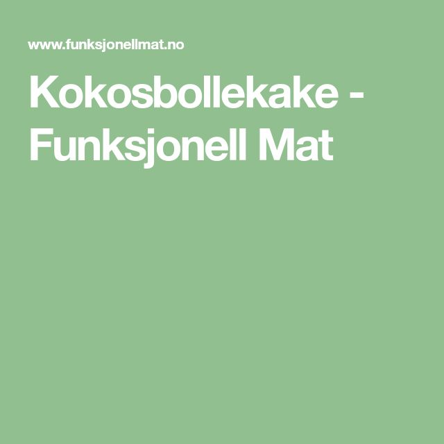 Kokosbollekake - Funksjonell Mat