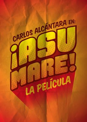 Asu Mare (2013) - Follow the adventures of renowned comedian Carlos Alcantara on his path to fame from the day he was born to when he reached success.