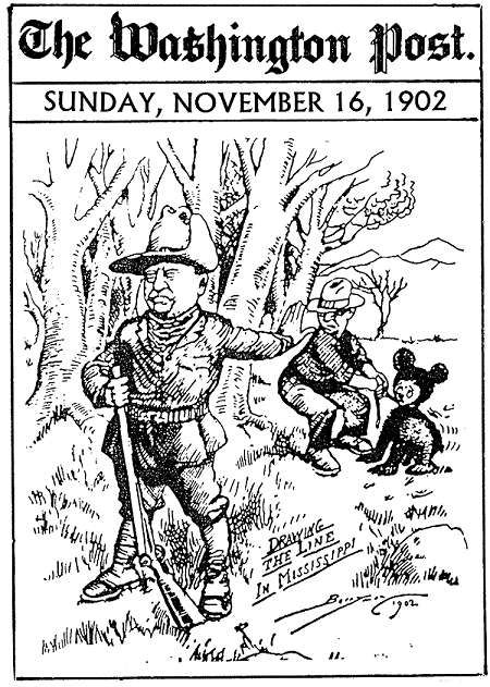 The famous political cartoon that lead to the creation of the Teddy bear, drawn by Pulitzer Prize-winning, Kentucky-born cartoonist Clifford Berryman.: