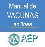 Acceso gratuito. Manual de vacunas en línea. Asociación Española de Pediatría