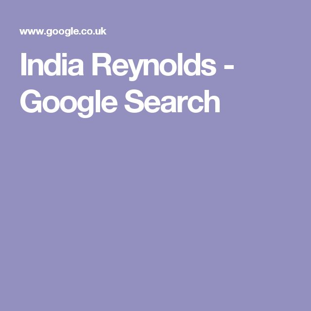 India Reynolds - Google Search