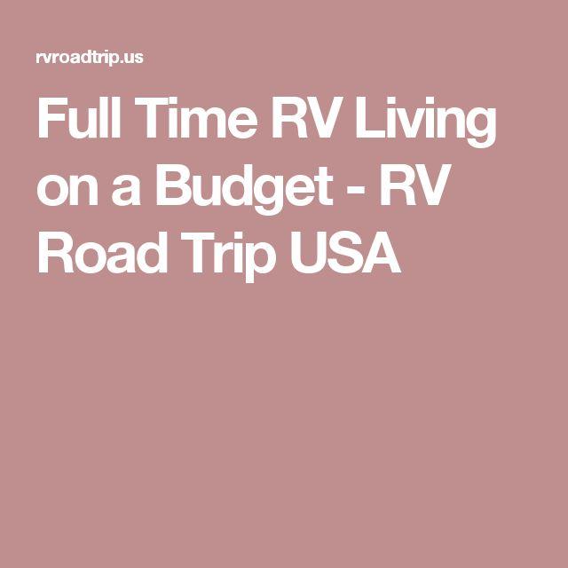 Full Time RV Living on a Budget - RV Road Trip USA