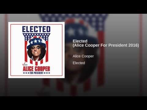 Elected (Alice Cooper For President 2016) - YouTube