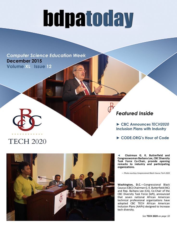 #bdpatoday | December 2015 edition ► https://bdpatoday.org. In this issue, bdpatoday features its #TECH2020 Plan it shares with the Congressional Black Caucus ( #CBC ) and the Tech Industry.  Order Reprints  ► https://bdpatoday.org/store.html
