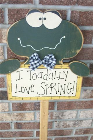 """""""Toadally"""" love spring wooden stake"""