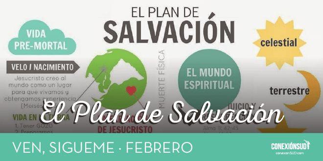 Ven, Sígueme Febrero: El Plan de Salvación