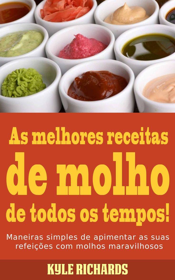 #Livro As melhores receitas de #molho de todos os tempos! Portuguese