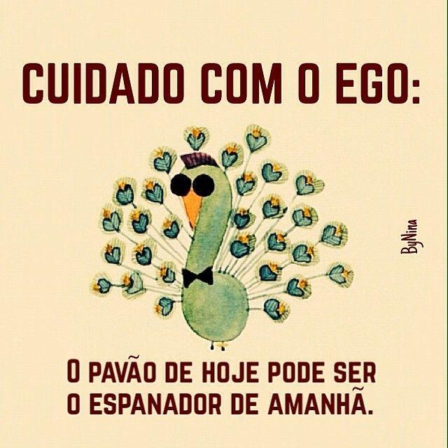 """@instabynina's photo: """"Humildade é #regram! #frases #ego #pensenisso #autordesconhecido #instabynina"""":"""