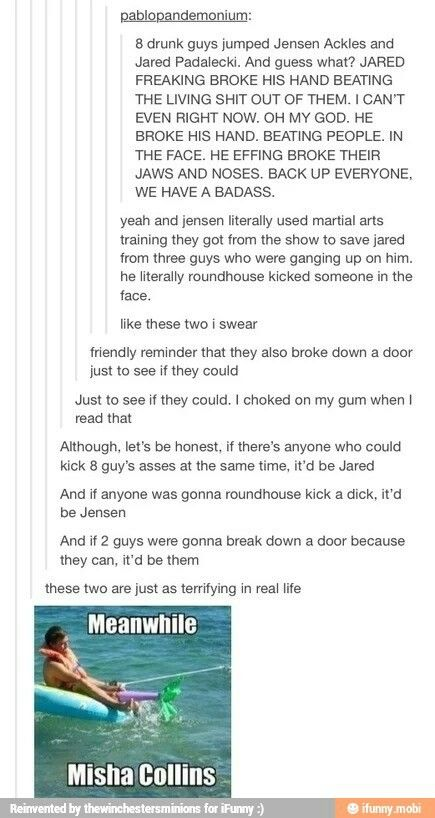 I'm sorry, but who would have been stupid enough to try and fight Jared and Jensen?