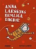 Anna Larssons hemliga dagbok / Petter Lidbeck   xxxx