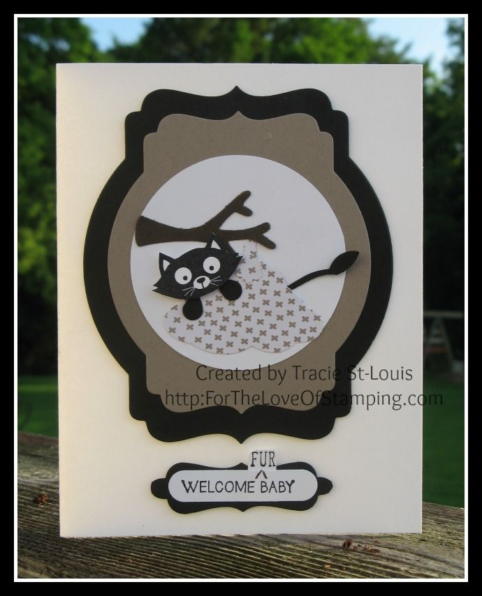 """Welcome """"Fur"""" Baby card using the Tree Builder Punch and You Little Furball stamp set."""