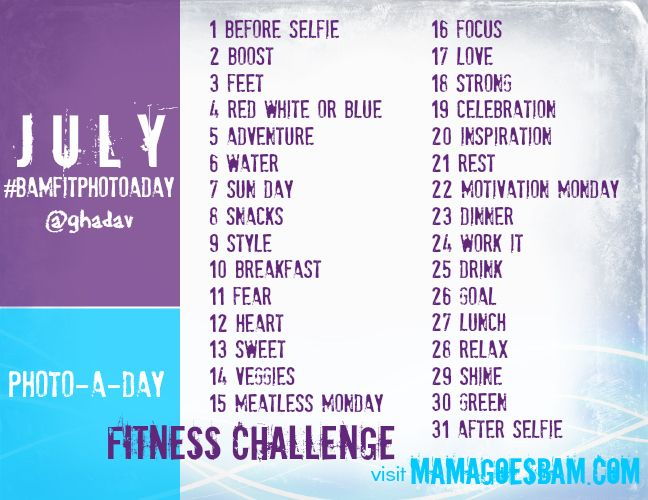 July Fitness Photo-A-Day-Challenge with Mama Goes BAM. Catchup with @ghadav on instagram #BAMFitPhotoADay
