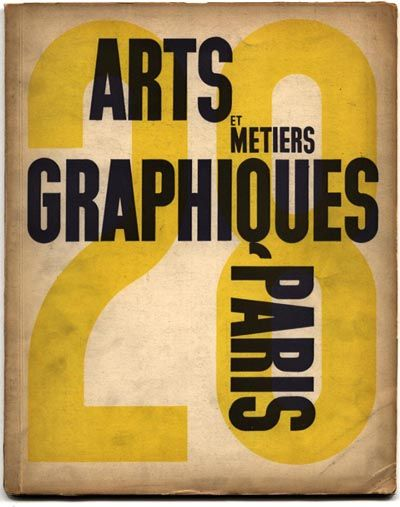 ARTS ET METIERS GRAPHIQUES no. 28, March 1932.  Affiches de A. M. Cassandre, Jean Carlu, Paolo Garretto
