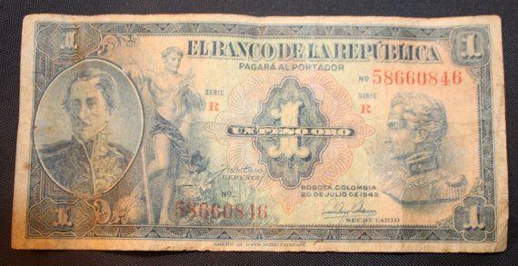 El Banco De la Republica Pagará al Portador Un Peso Oro.