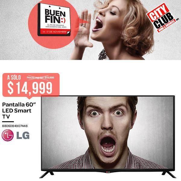 Buen Fin: Pantalla LED Smart TV de 60 pulgadas LG, a solo $14999, en City Club. Buen Fin, del 14 al 17 noviembre de 2014. #Promo #BuenFin