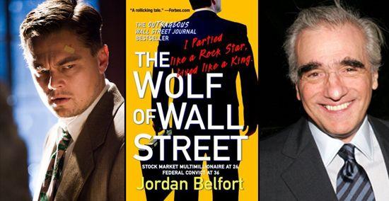 Martin Scorsese + Leonardo DiCaprio again in 'The Wolf of Wall Street'