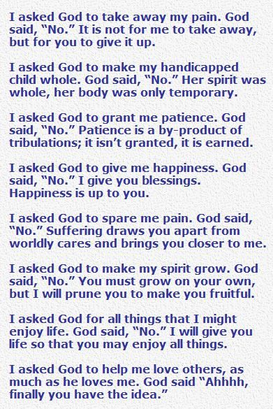 I Asked God to Take Away My Pain Poem