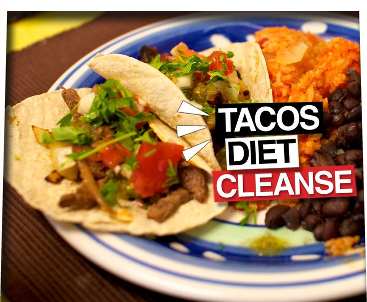 The Taco Cleanse Is a Real Diet – All It Takes Is Eating Tacos All Day