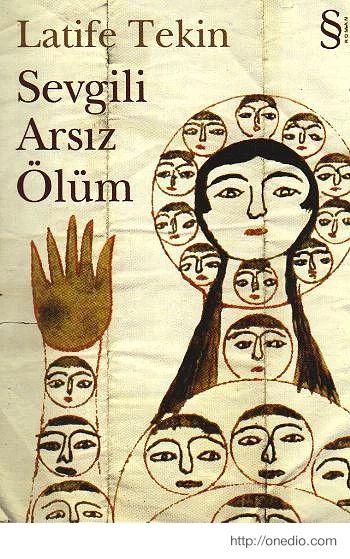"""""""Sevgili Arsız Ölüm"""", (1983) Latife Tekin"""