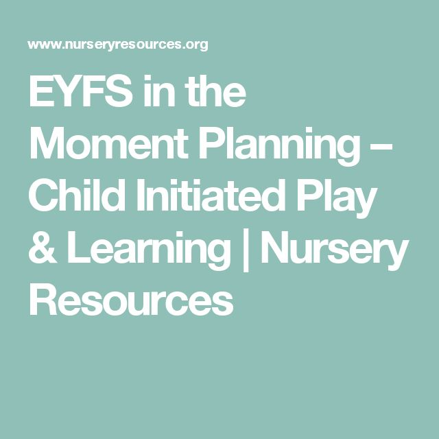 EYFS in the Moment Planning – Child Initiated Play & Learning | Nursery Resources