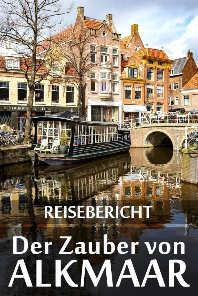 Alkmaar: Reisebericht mit allen Sehenswürdigkeite…