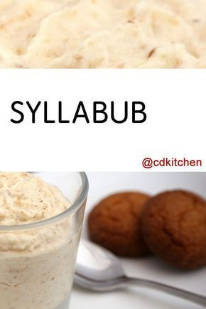 Syllabub - Recipe is made with milk, sherry or whiskey, sugar, vanilla extract, whipping cream | CDKitchen.com