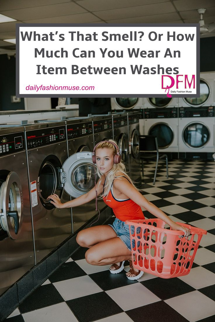 Ever wondered how much you can wear an item before it needs washing? I'll wager it's less than you might think. Click to read how often to wash clothes Daily Fashion Muse