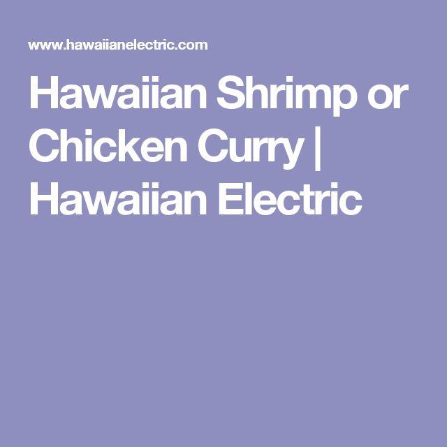 Hawaiian Shrimp or Chicken Curry | Hawaiian Electric