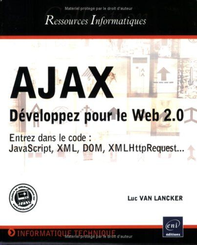 Telecharger Ajax Developper Pour Le Web 2 0 Livre Ebook France Countim Pdf Telechargement Livre Pdf Listes De Lecture