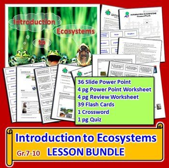This lesson bundle contains SIX RESOURCES for Gr.7-10 on the following TOPICS:  1) biology, ecology, ecosystems  2) biotic components, abiotic components  3) terrestrial ecosystems, aquatic ecosystems, marine ecosystems, freshwater ecosystems, artificial ecosystems, natural ecosystems  4) biodiversity, habitat, habitat destruction  5) ecological niche  6) individual, population, community, ecosystem, biome, biosphere  7) species, hybrids  8) environmental sustainability   9) Easter Island