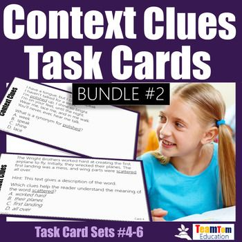 Context Clues Task Cards. This bundle of 36 cards includes context clues questions for multiple meaning words, unknown words, homophones, and using text evidence. The context clues task cards come from task cards sets #4-6. Context Clues questions require students to engage with descriptions, synonyms, using clues, identifying context clues in expository, poetry, and literary texts.