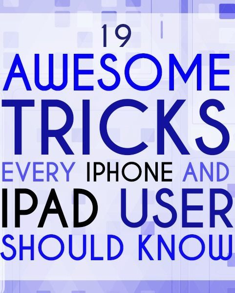 Several tricks I didn't know about every iPhone & iPad