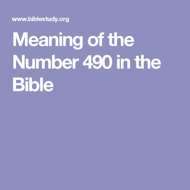 Meaning of the Number 490 in the Bible