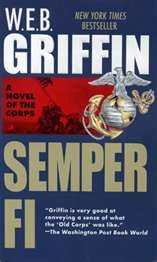 """W.E.B. Griffin has penned a great series of books - """"The Corps"""" - follows the USMC from Shanhgai China in the 1930's to Korea in the 1950's....good stuff!"""