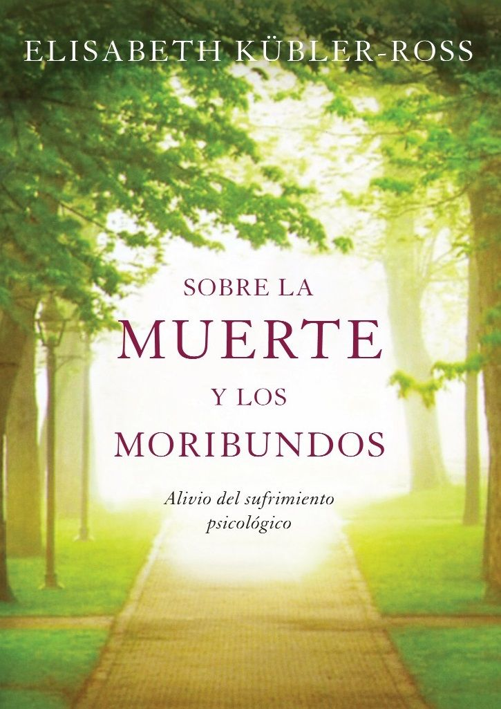 SOBRE LA MUERTE Y LOS MORIBUNDOS – ELIZABETH KUBLER ROSS Puede ser leído en las siguientes direcciones: https://docs.google.com/file/d/0B5JGoBVRg7zrWHo4aF9JSzRpVVk/edit?usp=sharing https://docs.google.com/file/d/0B5JGoBVRg7zrN2lYaENhWXVvUVE/edit?usp=sharing
