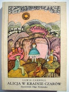 """""""Alicja w Krainie Czarów"""" - Lewis Carroll, Olga Siemaszko"""