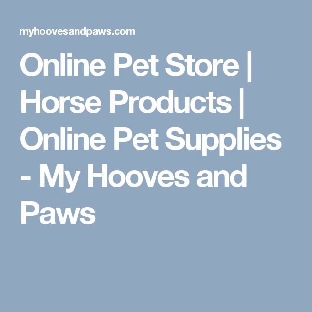 Online Pet Store | Horse Products | Online Pet Supplies - My Hooves and Paws