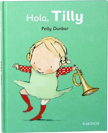 """""""Hola, Tilly"""" de  Polly Dunbar De la mano de la simpática Tilly y sus amigos, se presentan los temas típicos de la infancia: las riñas, la resistencia para ir a dormir, los juegos, el aprendizaje del compartir, los celos, las frustraciones de cada día…Y del mismo modo estas historias ayudan a que los conflictos se elaboren con éxito. DE 3 A 6 AÑOS Signatura: A KOK til"""