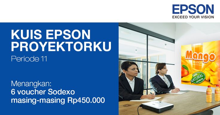 Tes pengetahuanmu ttg #proyektor Epson di #kuis #EpsonProyektorku, menangkan voucher Sodexo senilai total Rp2,7 juta.
