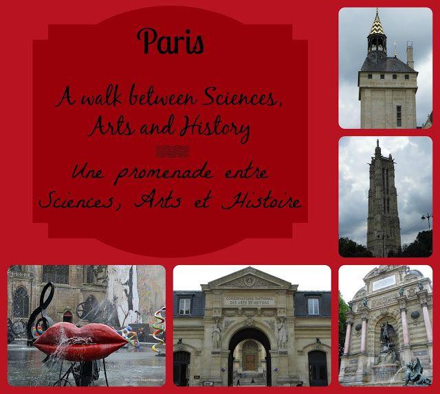 Paris: a walk between Sciences, Arts, History. From Porte St-Martin to Fontaine St-Michel. / Paris: une promenade entre Sciences, Arts et Histoire. De la Porte St-Martin à la fontaine St-Michel. [La Cité des Vents]