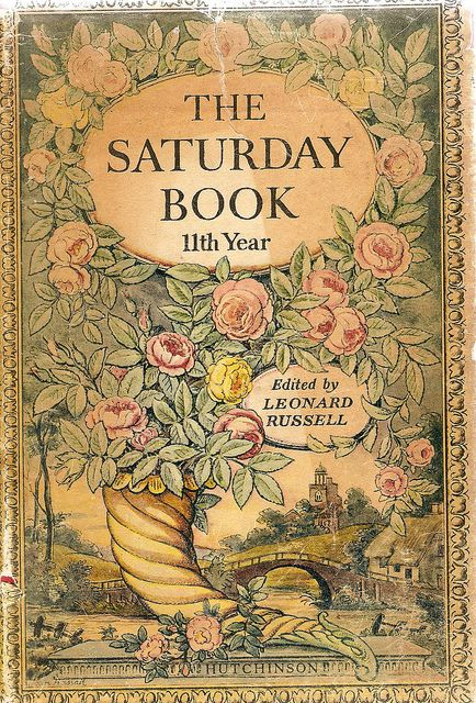 The Saturday Book by Leonard Russell was published yearly in Britain from 1941 - 1975