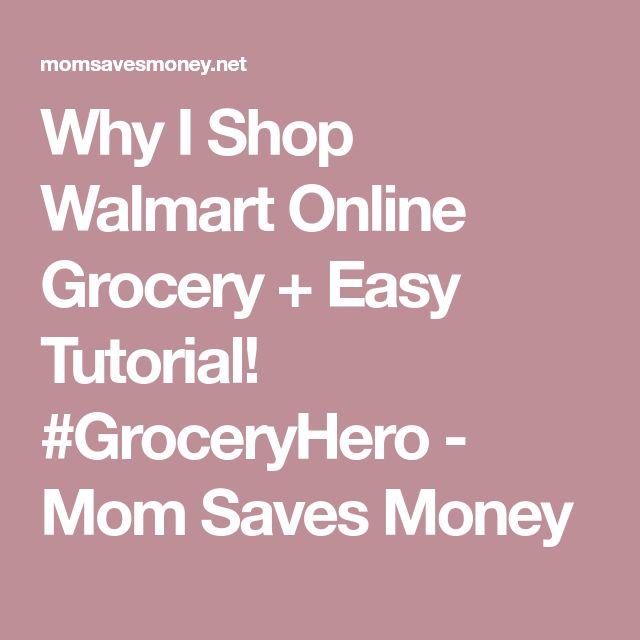 Why I Shop Walmart Online Grocery + Easy Tutorial! #GroceryHero - Mom Saves Money