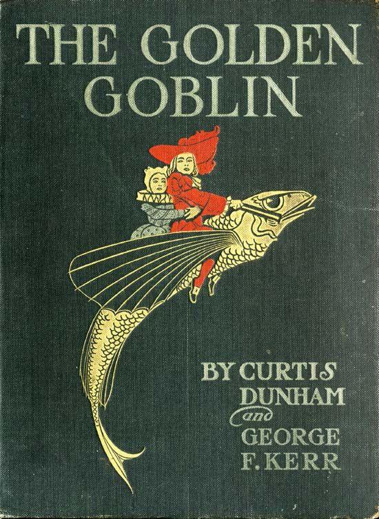 The Golden Goblin - vintage children's book