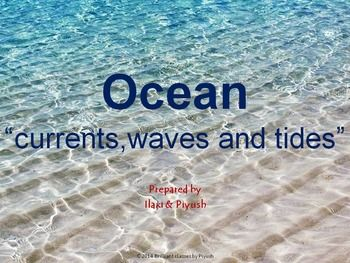It also provides basic information about Ocean currents and wave. It gives information related to different types of ocean current in detail and causes of ocean currents. It also contains ocean wave and tide in detail. If you have never taught a lesson using a PowerPoint presentation, you have to give it a try! Your students will enjoy it.