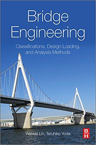 Bridge Engineering: Classifications, Design Loading...