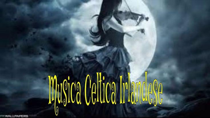 Musica Celtica Irlandese, Musica Epica Medievale, Musica Rilassante per ...