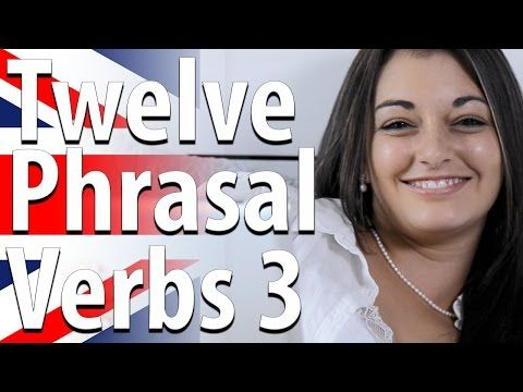English Phrasal Verb 12 Phrasal Verbs Col