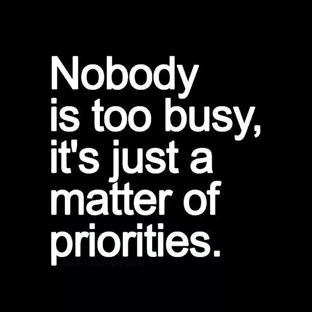 I believe this with all my heart. Busy is just an excuse people use.