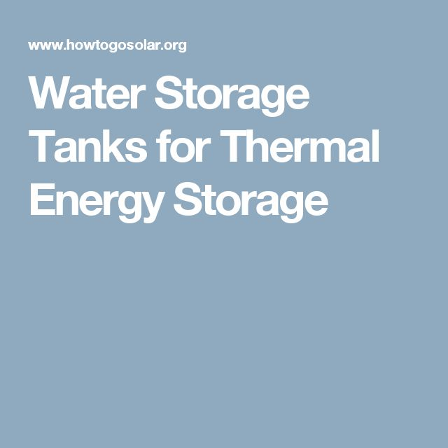 Water Storage Tanks for Thermal Energy Storage